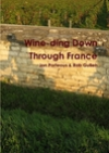 Wine-ding Down Through France Book