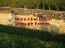Wine-ding Down Through France